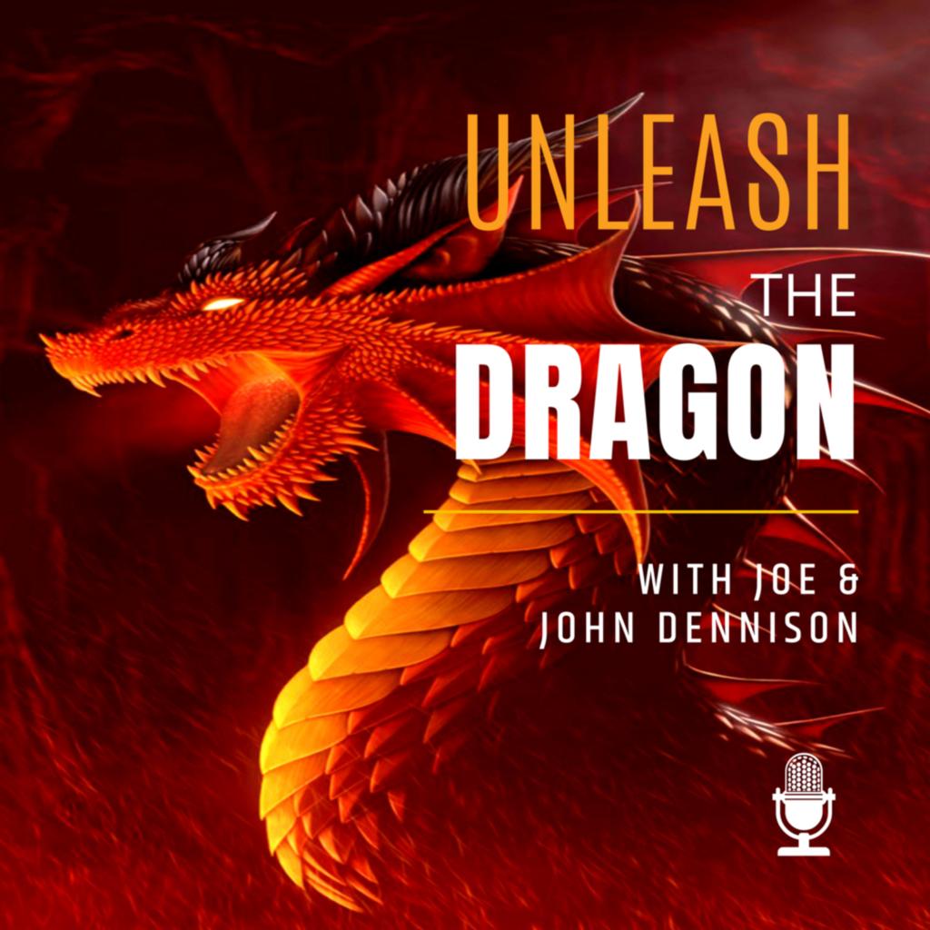 Unleash the Dragon